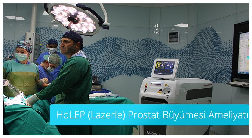 HoLEP (Lazerle) Prostat Büyümesi Ameliyatı